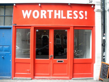 Worthless!